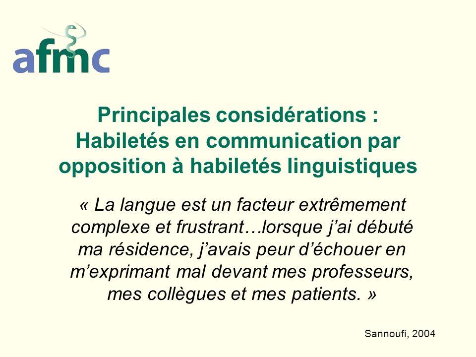 Principales considérations : Habiletés en communication par opposition à habiletés linguistiques