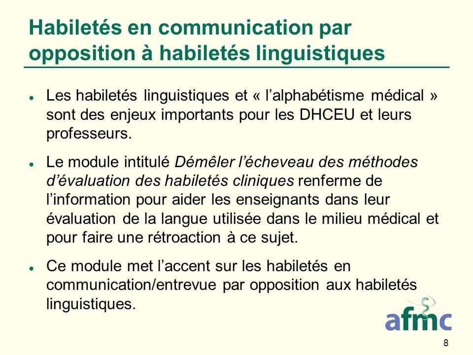 Habiletés en communication par opposition à habiletés linguistiques
