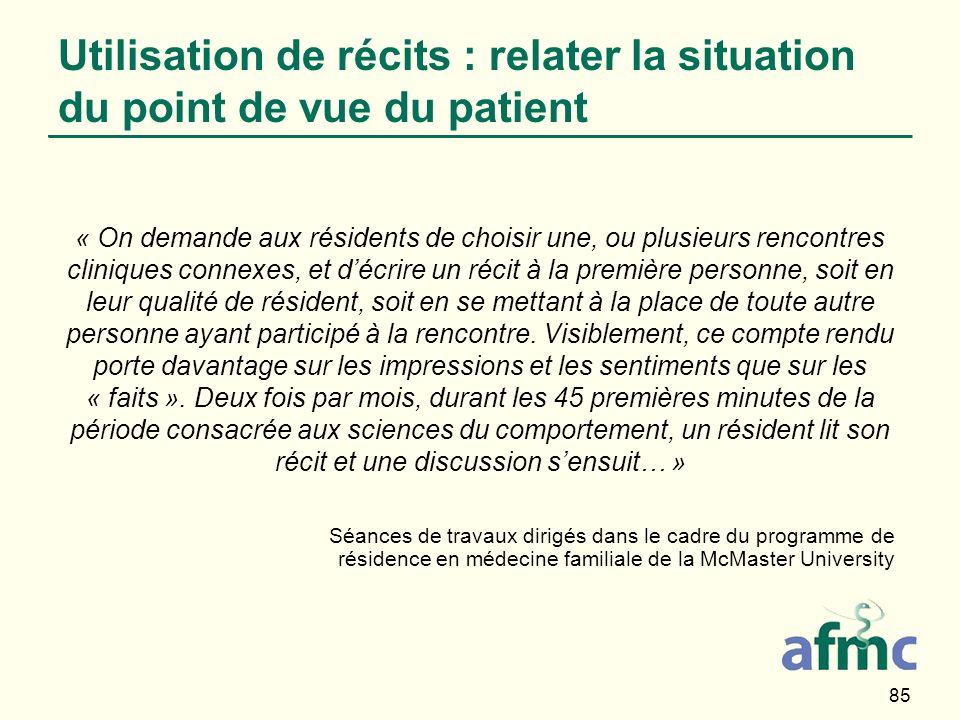 Utilisation de récits : relater la situation du point de vue du patient
