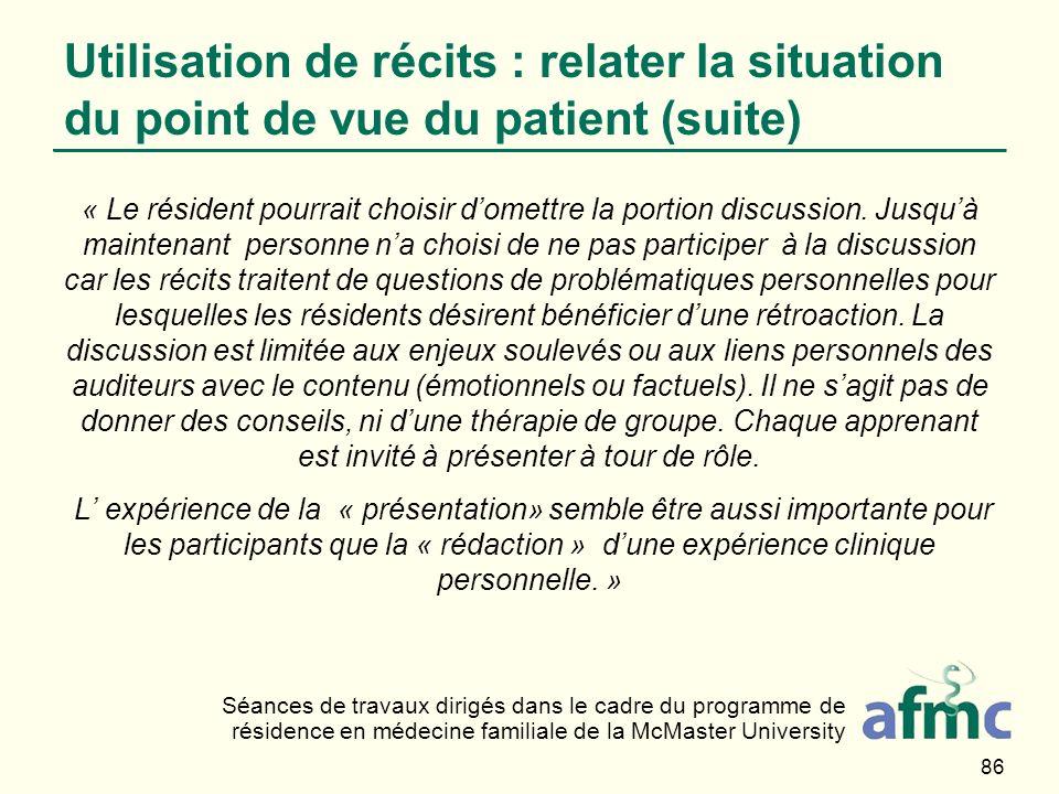 Utilisation de récits : relater la situation du point de vue du patient (suite)