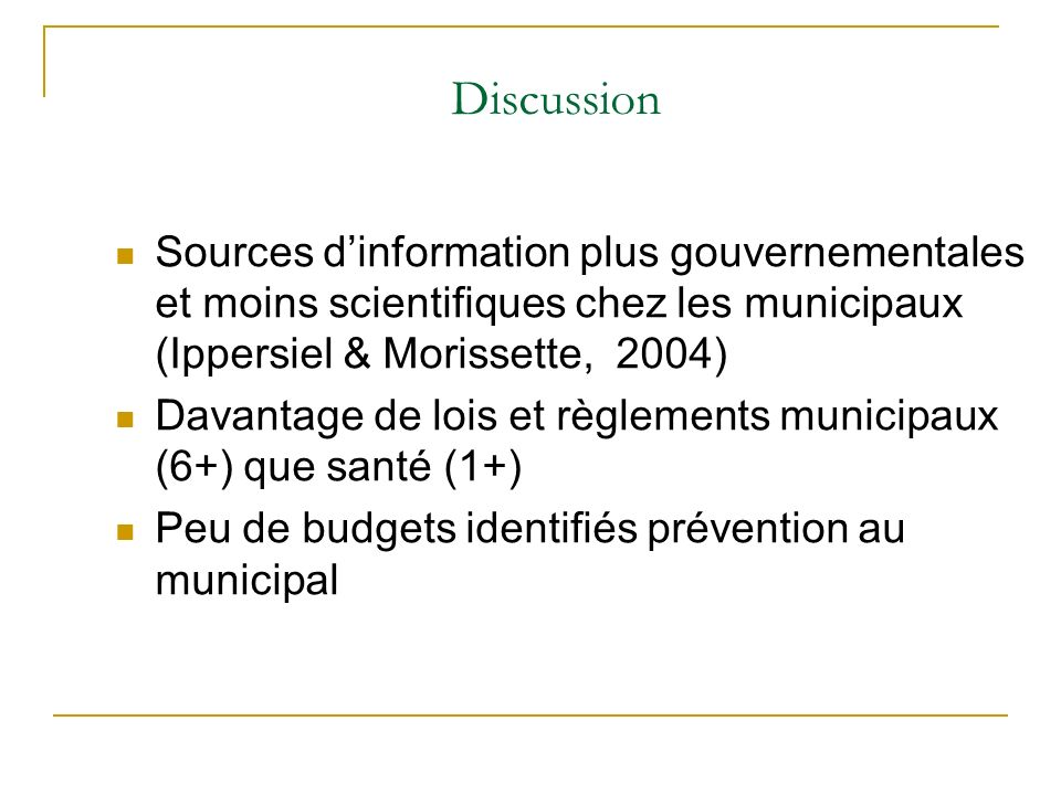 Discussion Sources d'information plus gouvernementales et moins scientifiques chez les municipaux (Ippersiel & Morissette, 2004)