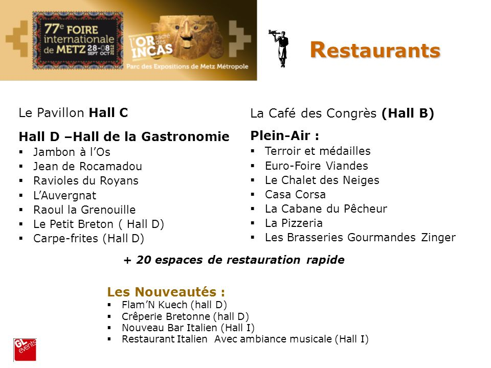 Restaurants Le Pavillon Hall C La Café des Congrès (Hall B)