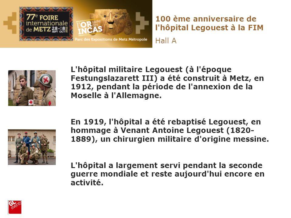 100 ème anniversaire de l hôpital Legouest à la FIM