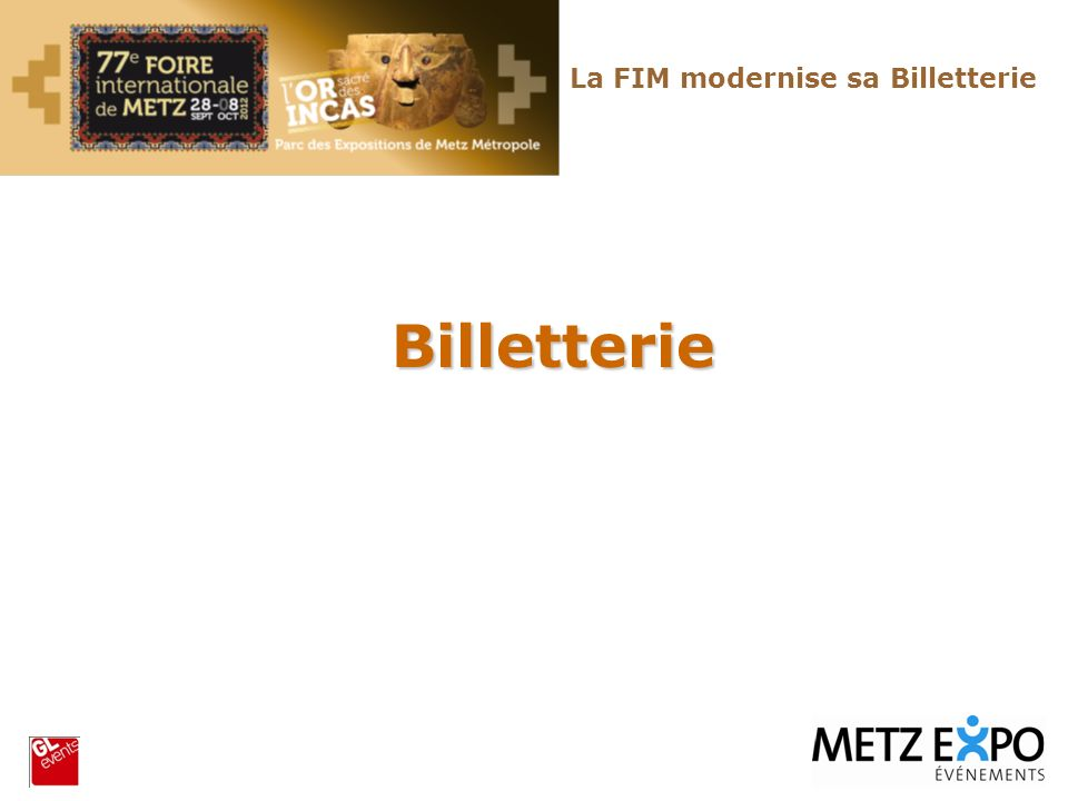La FIM modernise sa Billetterie