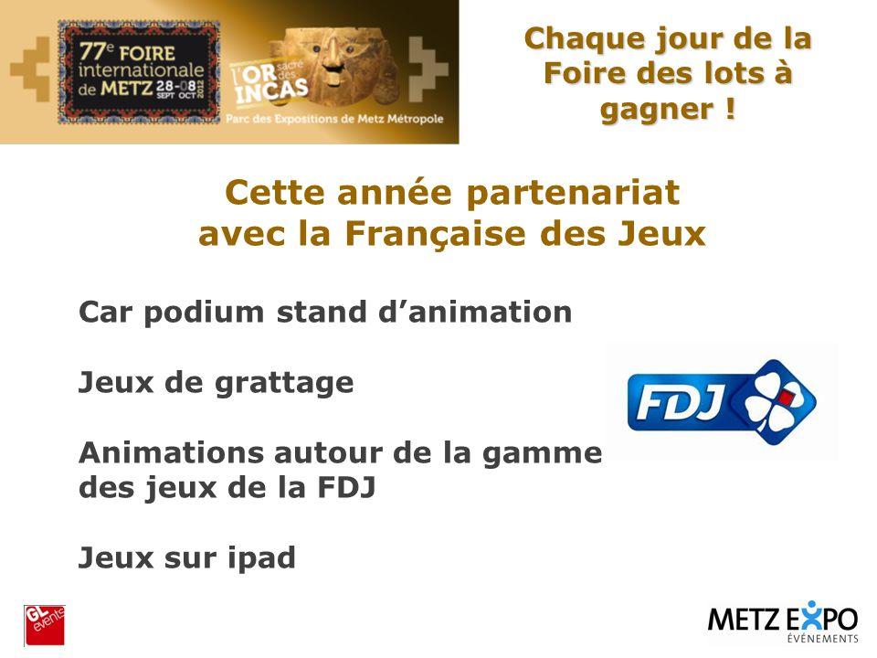 Cette année partenariat avec la Française des Jeux
