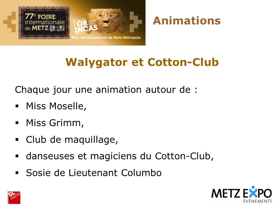 Walygator et Cotton-Club