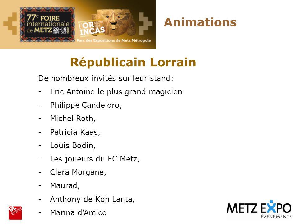 Animations Républicain Lorrain De nombreux invités sur leur stand:
