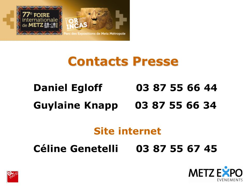 Contacts Presse Daniel Egloff 03 87 55 66 44