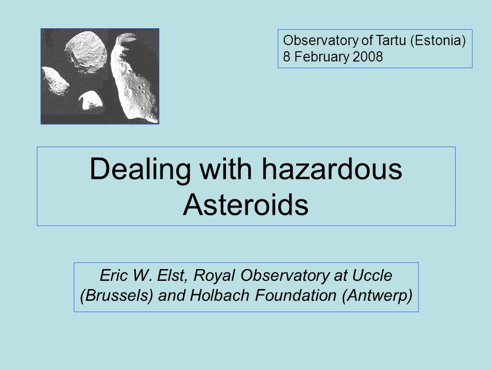 Dealing with hazardous Asteroids