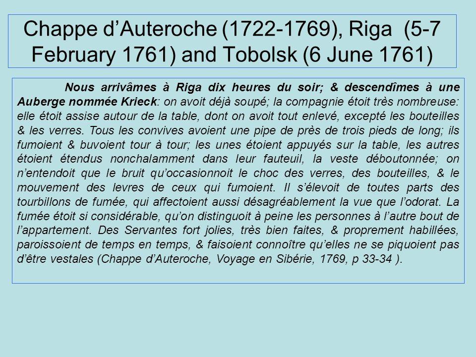 Chappe d'Auteroche (1722-1769), Riga (5-7 February 1761) and Tobolsk (6 June 1761)