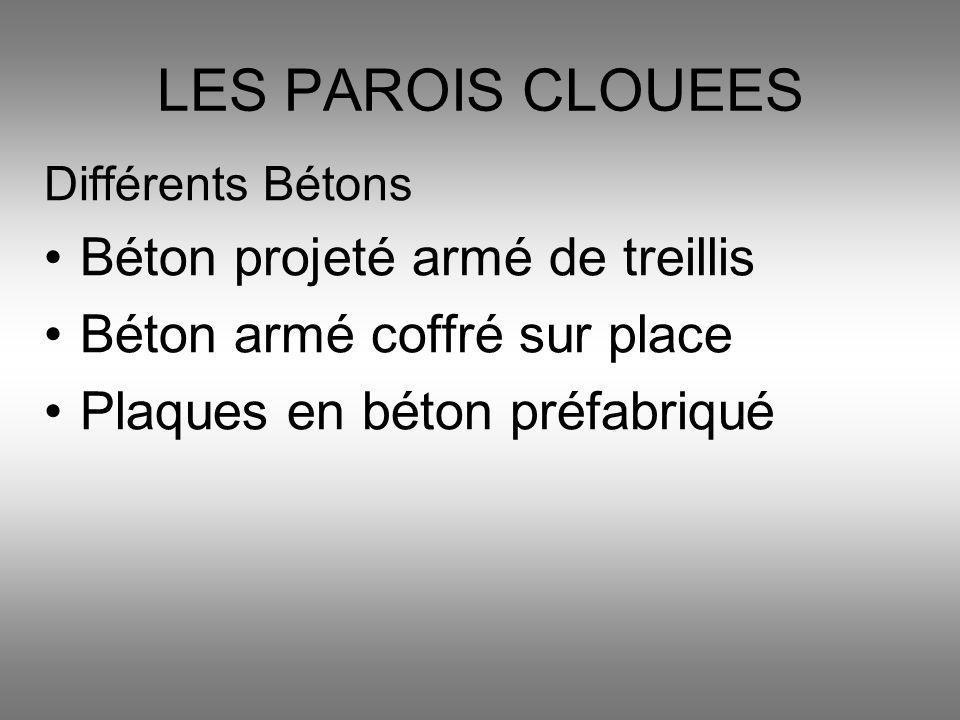 LES PAROIS CLOUEES Béton projeté armé de treillis
