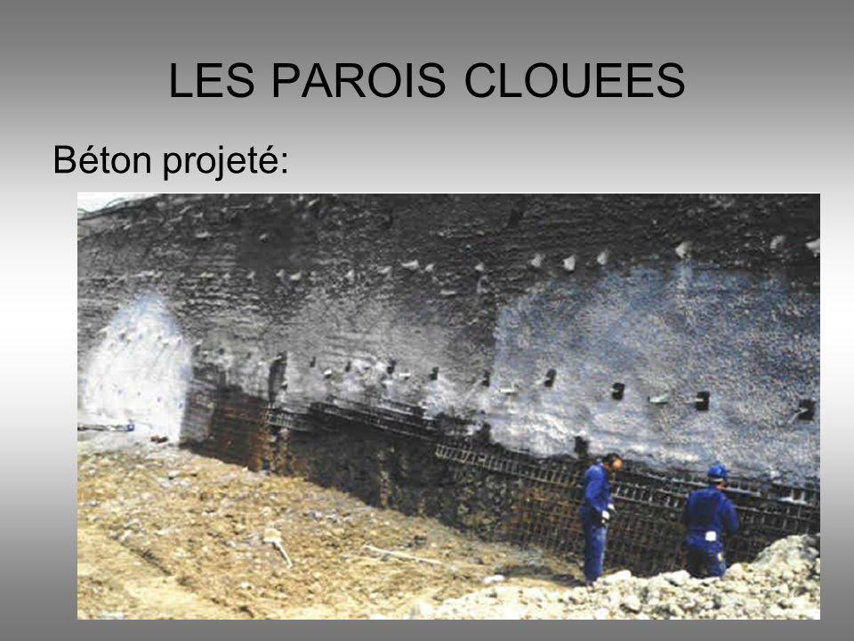 LES PAROIS CLOUEES Béton projeté: