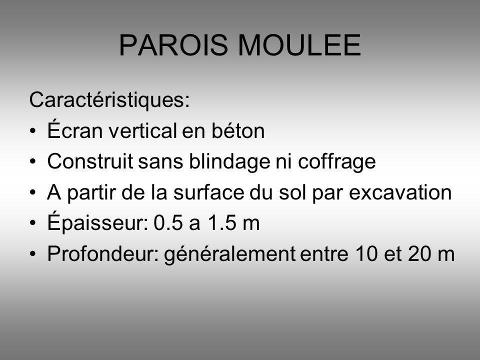 PAROIS MOULEE Caractéristiques: Écran vertical en béton