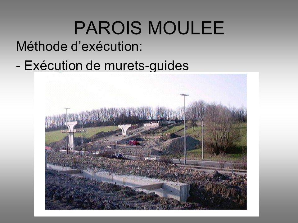 PAROIS MOULEE Méthode d'exécution: - Exécution de murets-guides
