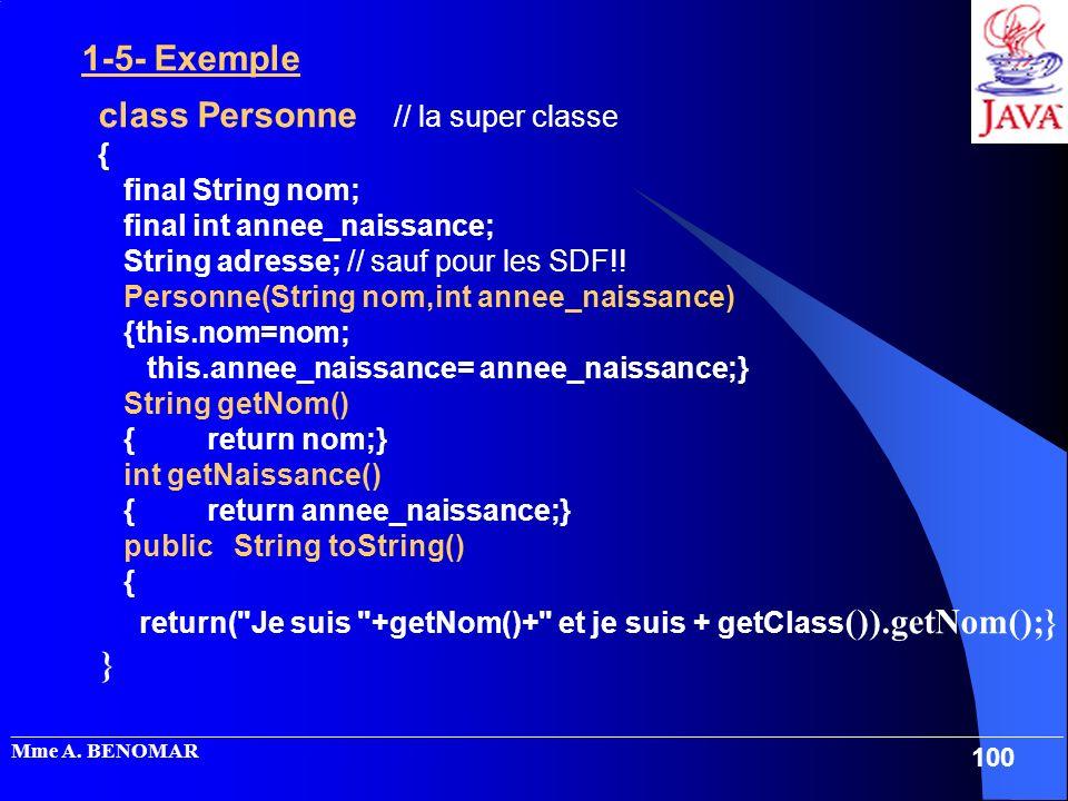} class Personne // la super classe { final String nom;