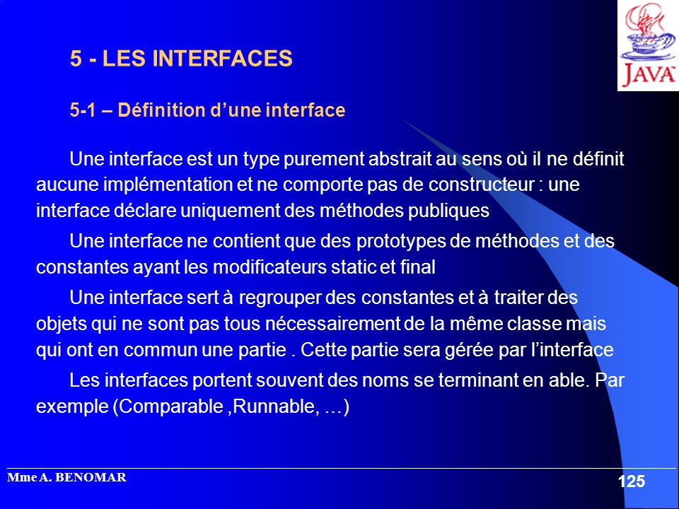5 - LES INTERFACES 5-1 – Définition d'une interface