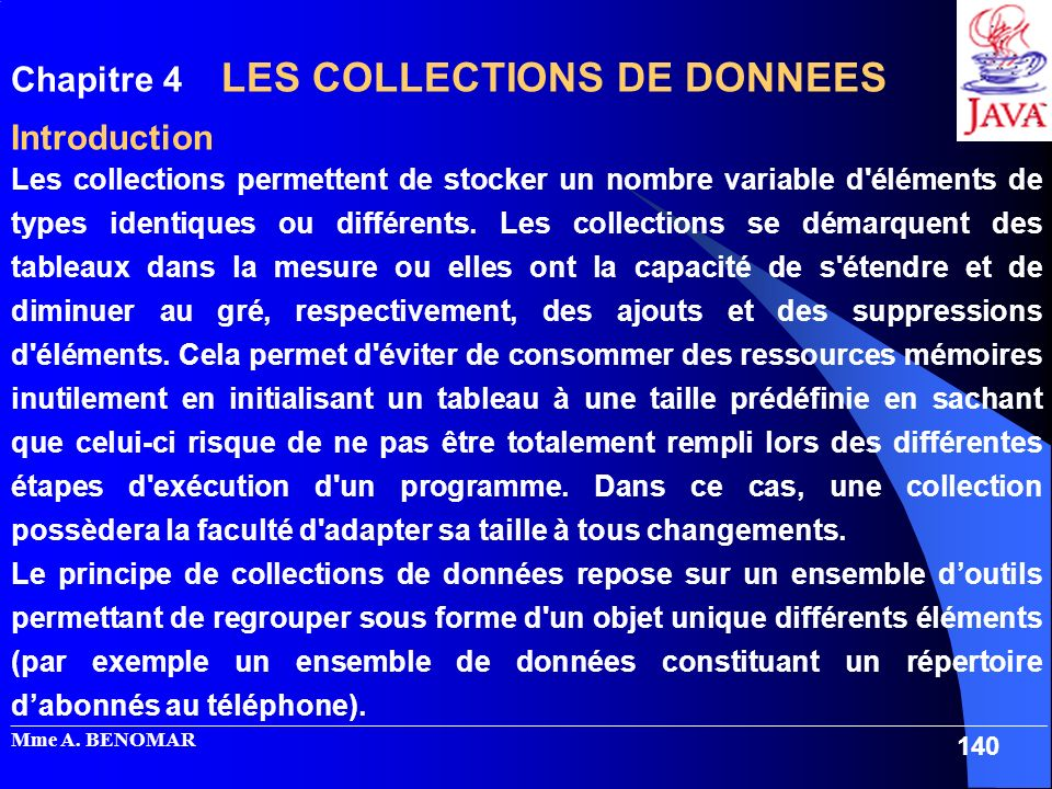 Chapitre 4 LES COLLECTIONS DE DONNEES Introduction