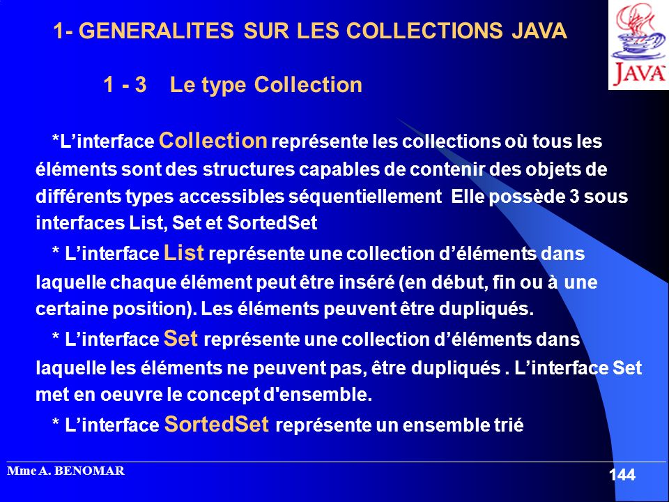 1- GENERALITES SUR LES COLLECTIONS JAVA 1 - 3 Le type Collection