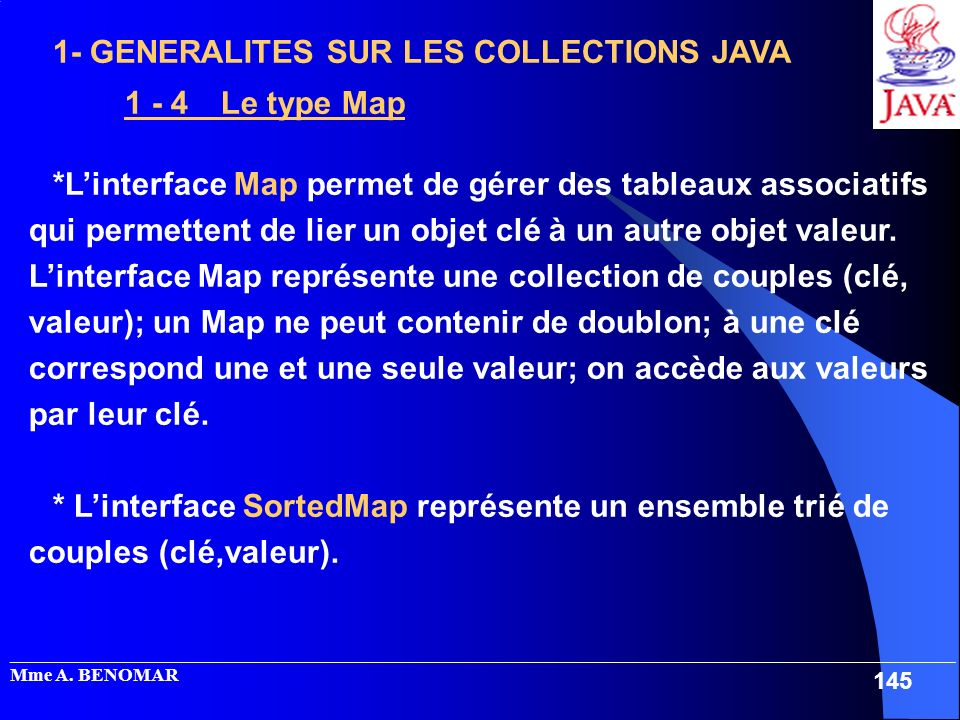 1- GENERALITES SUR LES COLLECTIONS JAVA 1 - 4 Le type Map
