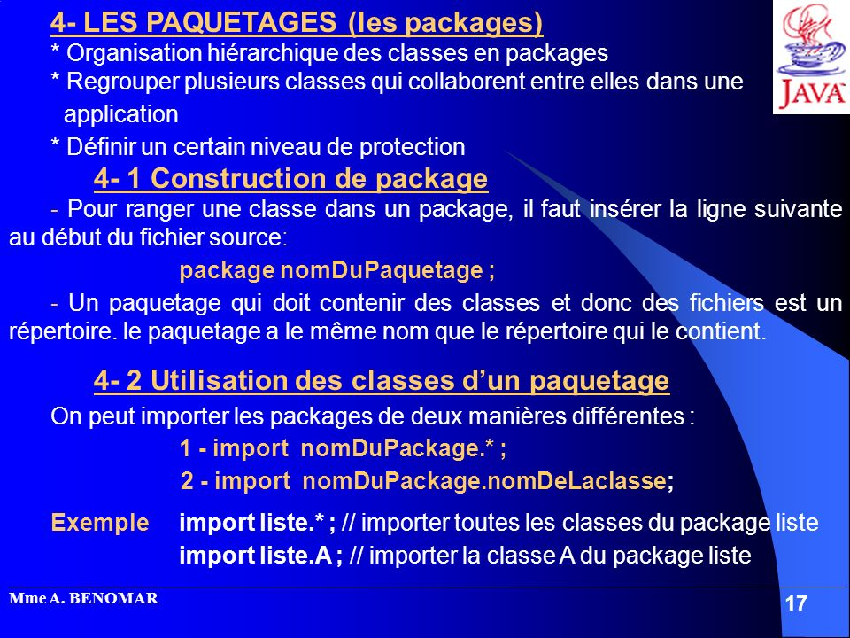 4- LES PAQUETAGES (les packages)