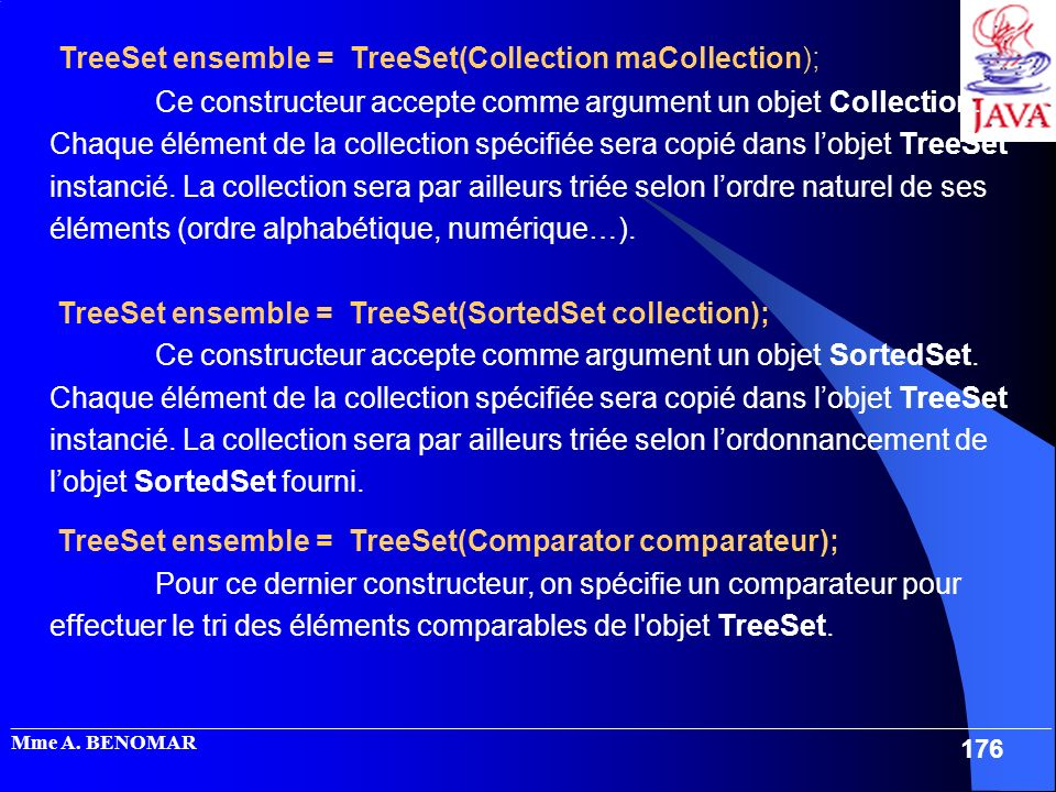 TreeSet ensemble = TreeSet(Collection maCollection);