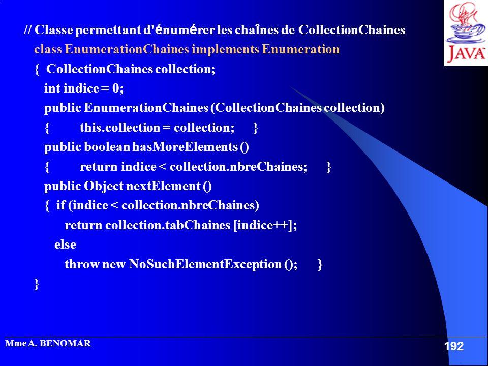 // Classe permettant d énumérer les chaînes de CollectionChaines
