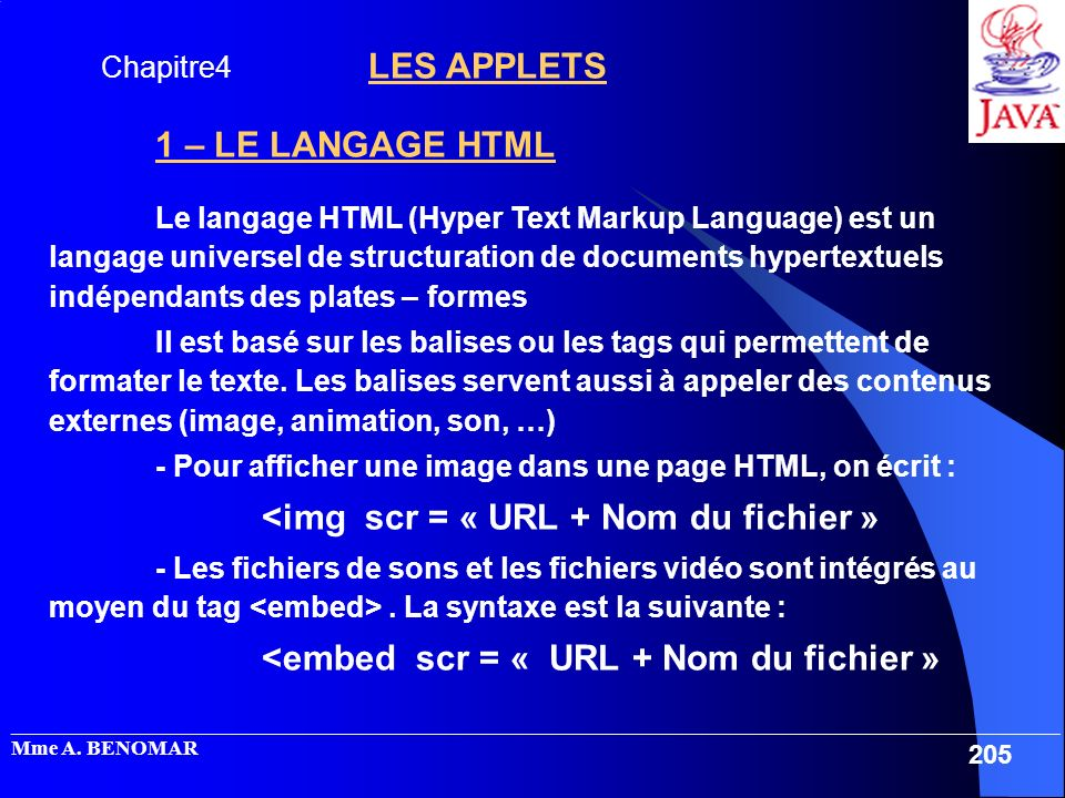 - Pour afficher une image dans une page HTML, on écrit :