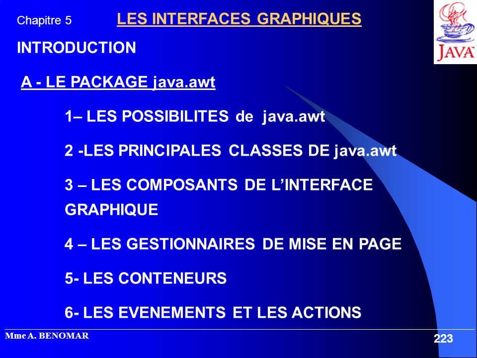 1– LES POSSIBILITES de java.awt 2 -LES PRINCIPALES CLASSES DE java.awt