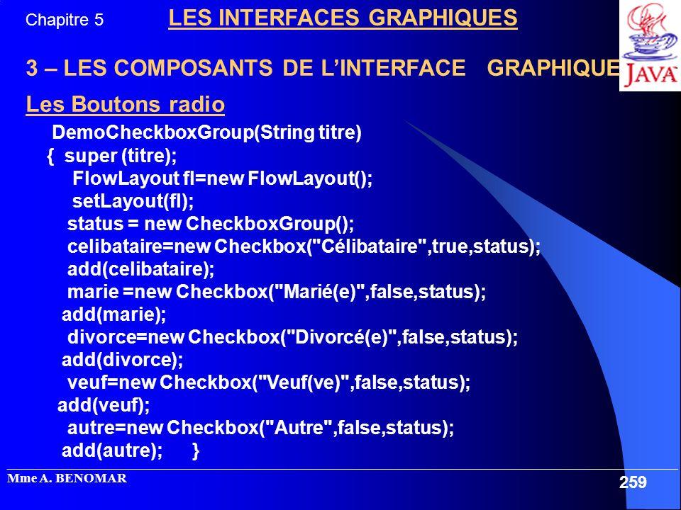 3 – LES COMPOSANTS DE L'INTERFACE GRAPHIQUE Les Boutons radio