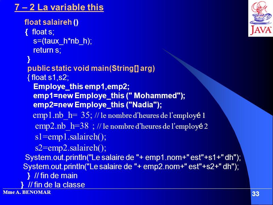 emp1.nb_h= 35; // le nombre d'heures de l'employé 1