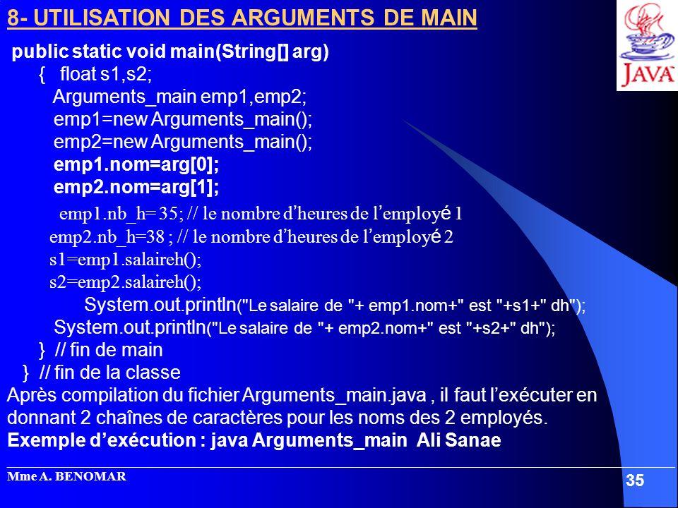 System.out.println( Le salaire de + emp1.nom+ est +s1+ dh );