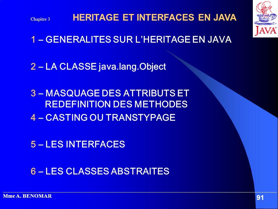 1 – GENERALITES SUR L'HERITAGE EN JAVA 2 – LA CLASSE java.lang.Object