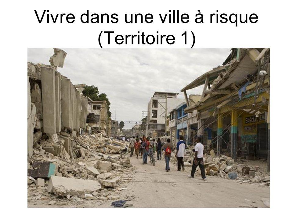 Vivre dans une ville à risque (Territoire 1)