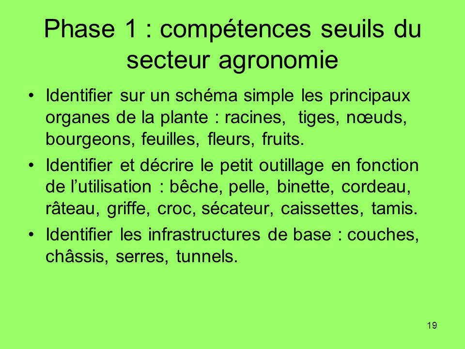 Phase 1 : compétences seuils du secteur agronomie