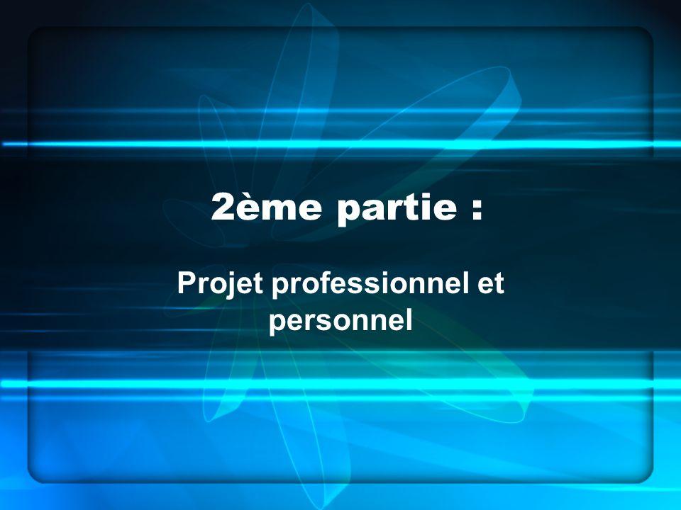 Projet professionnel et personnel