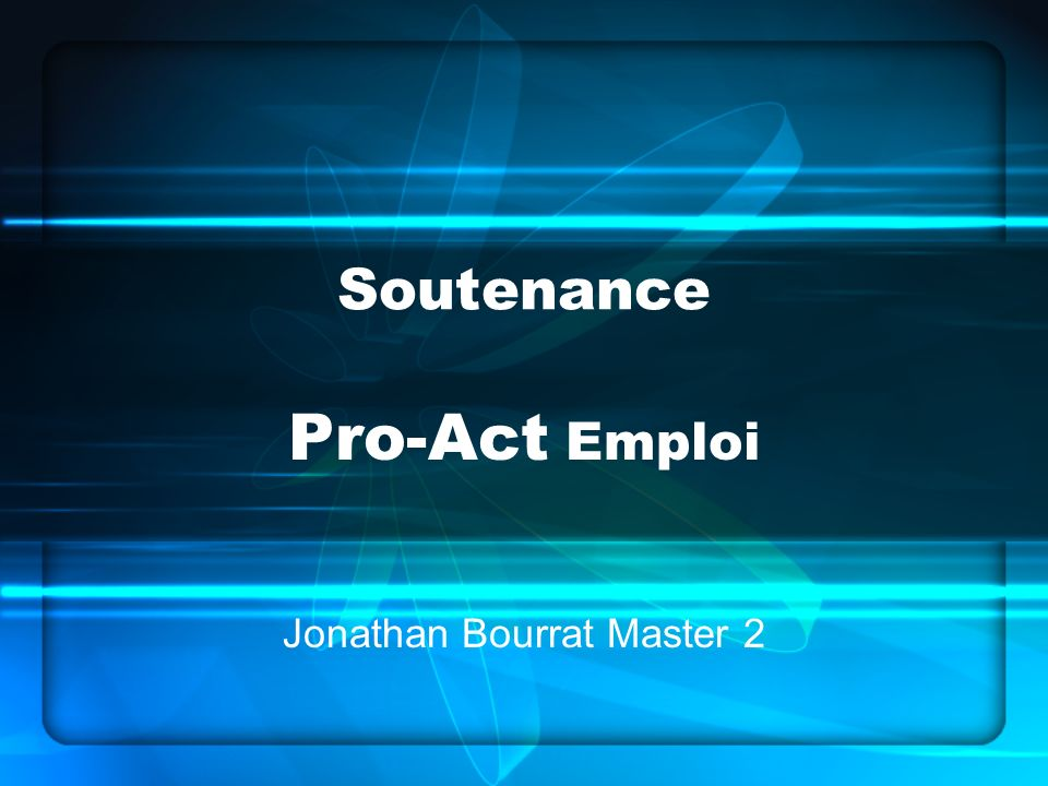 Pro-Act Emploi Jonathan Bourrat Master 2