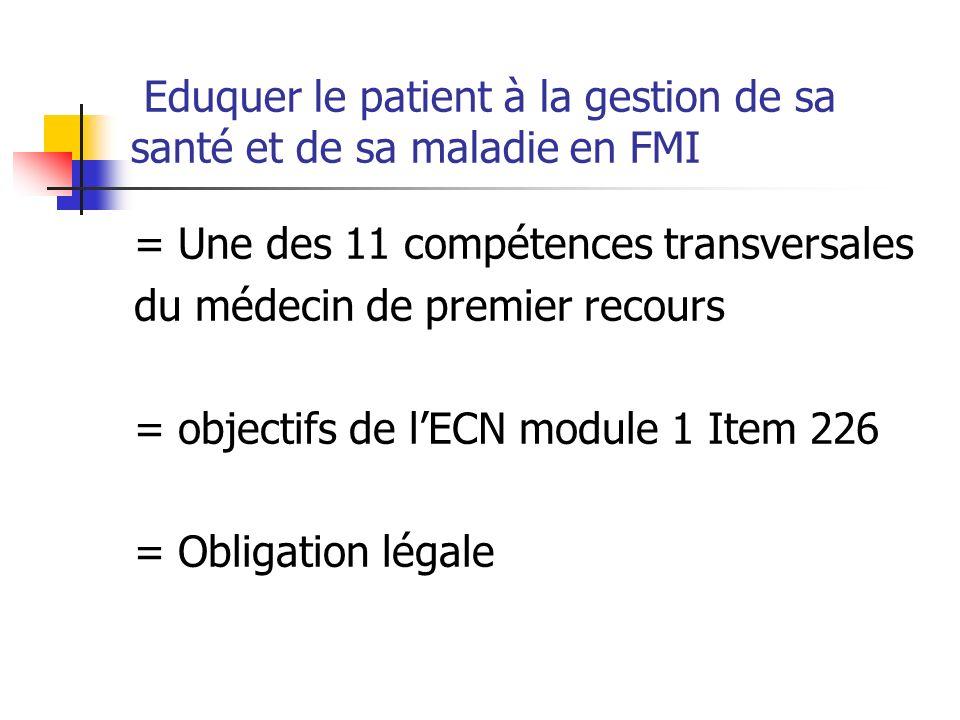 Eduquer le patient à la gestion de sa santé et de sa maladie en FMI