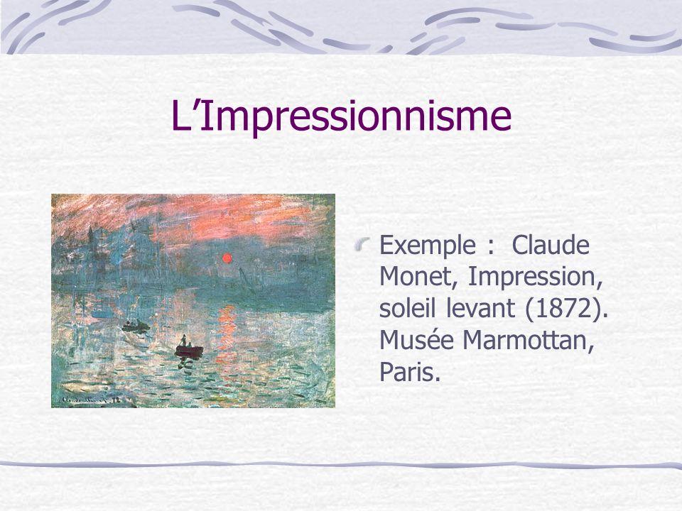 L'Impressionnisme Exemple : Claude Monet, Impression, soleil levant (1872).
