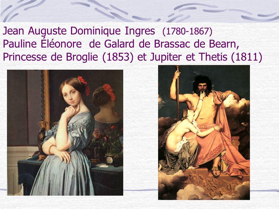 Jean Auguste Dominique Ingres (1780-1867) Pauline Éléonore de Galard de Brassac de Bearn, Princesse de Broglie (1853) et Jupiter et Thetis (1811)
