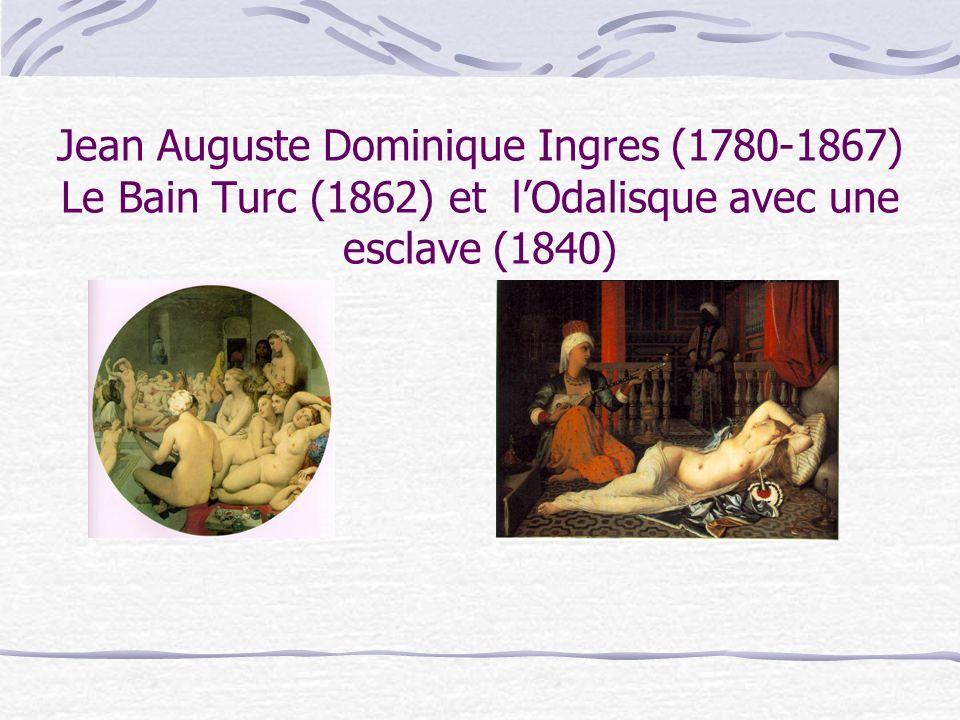 Jean Auguste Dominique Ingres (1780-1867) Le Bain Turc (1862) et l'Odalisque avec une esclave (1840)