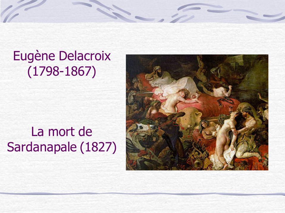 Eugène Delacroix (1798-1867) La mort de Sardanapale (1827)