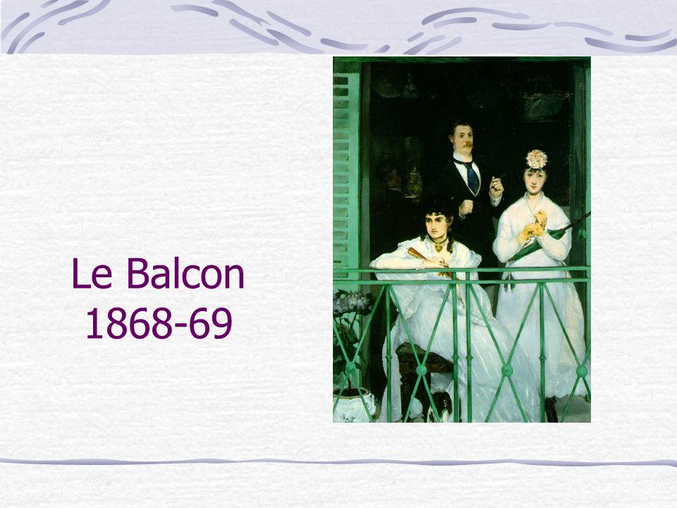 Le Balcon 1868-69