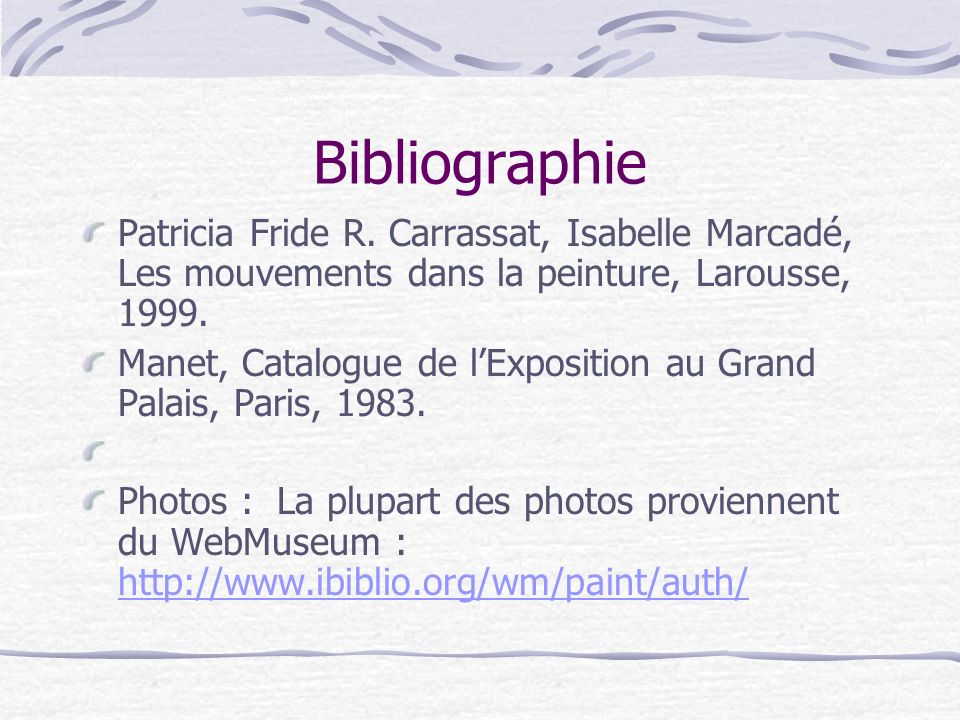 Bibliographie Patricia Fride R. Carrassat, Isabelle Marcadé, Les mouvements dans la peinture, Larousse, 1999.