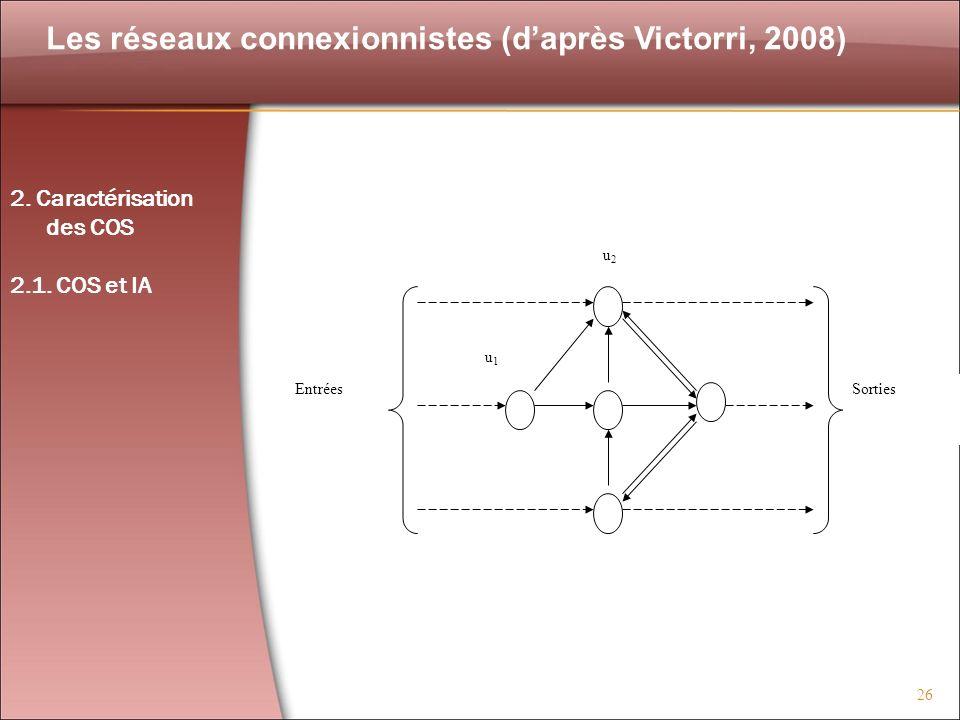 Les réseaux connexionnistes (d'après Victorri, 2008)