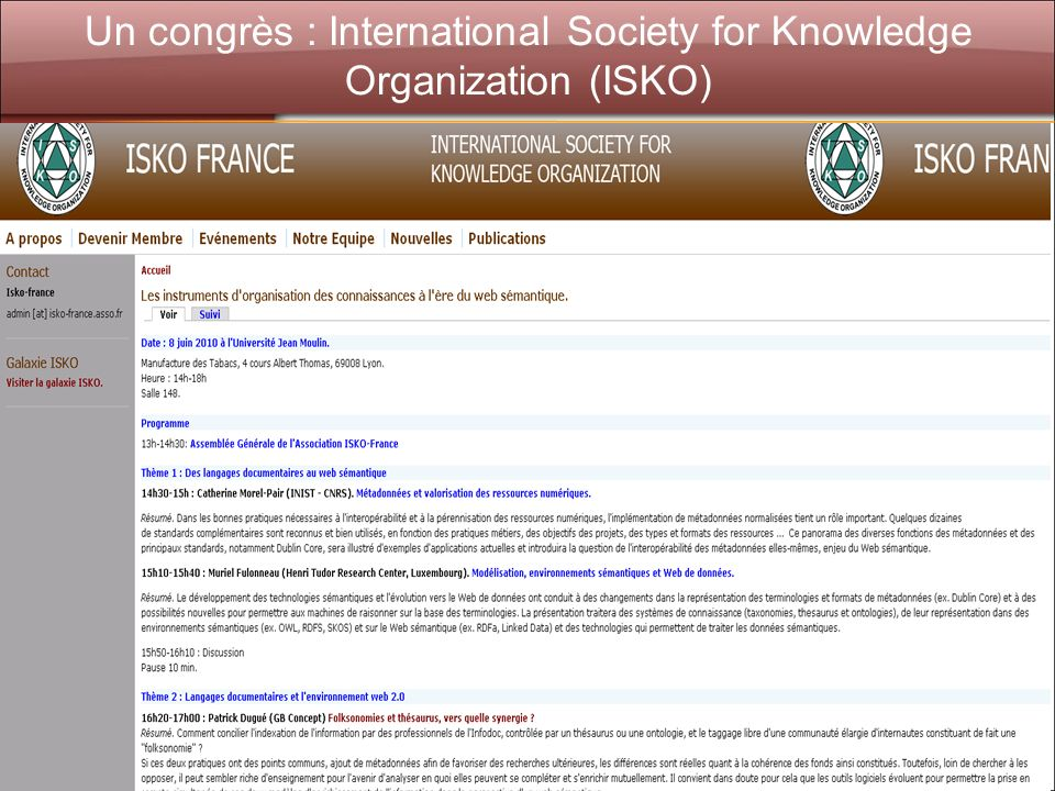 Un congrès : International Society for Knowledge Organization (ISKO)