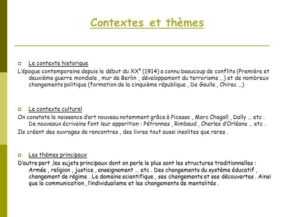 Contextes et thèmes Le contexte historique