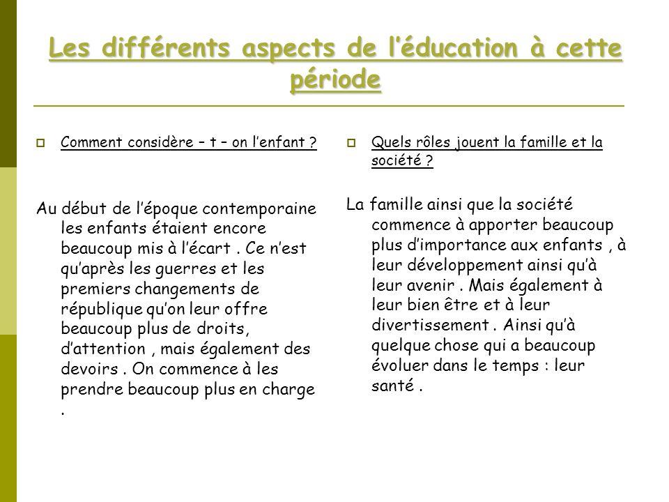 Les différents aspects de l'éducation à cette période