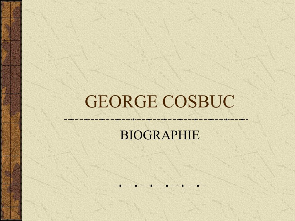 GEORGE COSBUC BIOGRAPHIE