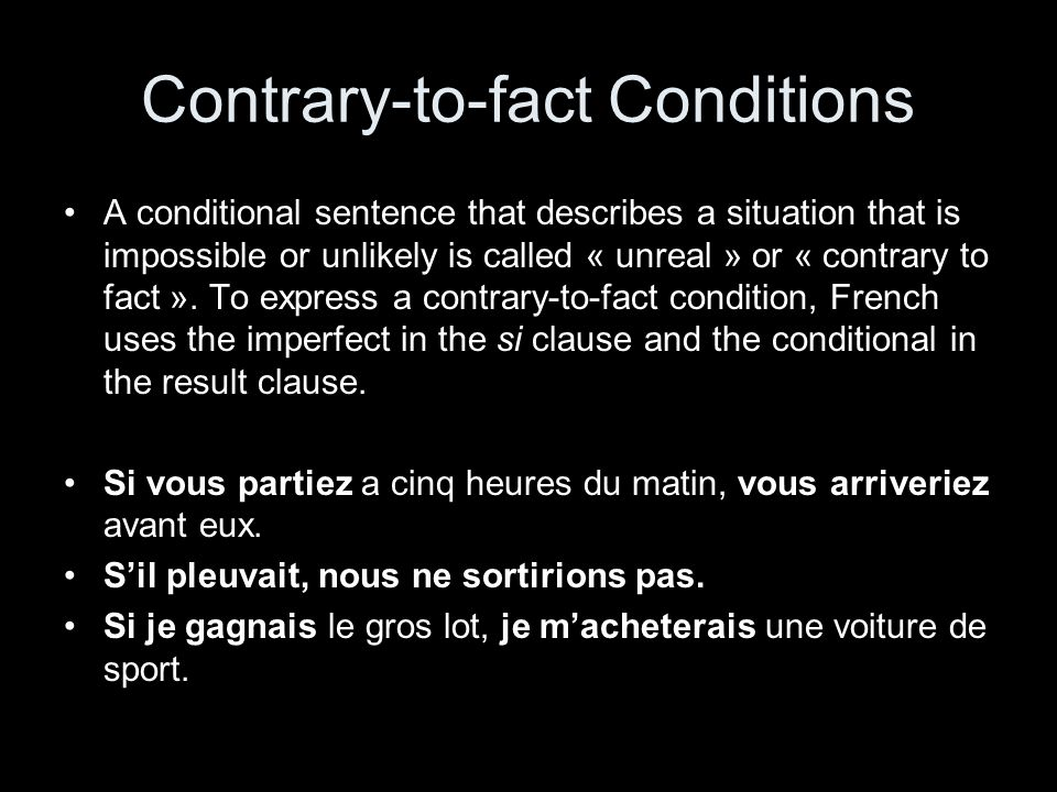 Contrary-to-fact Conditions