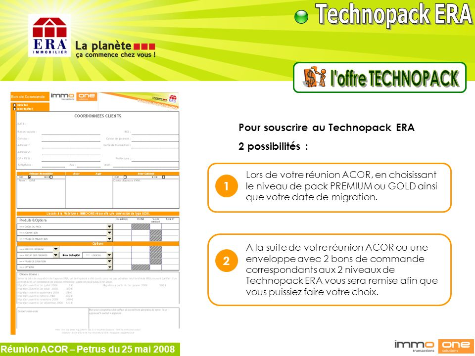 l offre TECHNOPACK 1 2 Pour souscrire au Technopack ERA